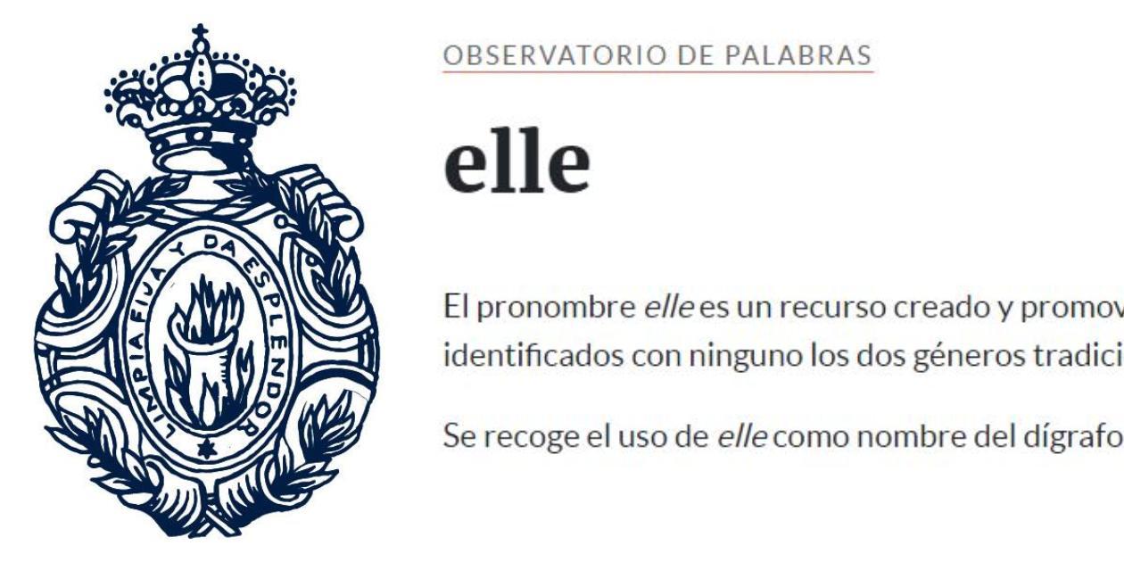 """El pronombre """"Elle"""" fue eliminado del Observatorio de Palabras de la RAE"""