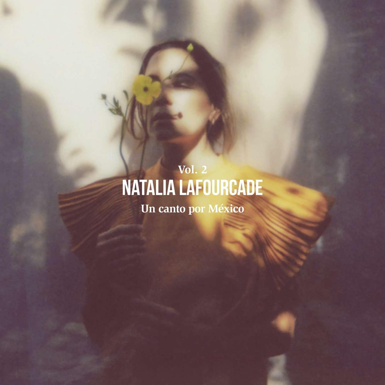 """Portada de """"Un Canto Por México, Vol. II"""" de Natalia Lafourcade."""